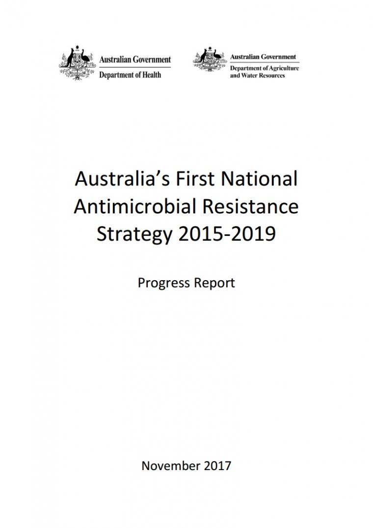 Australia's First National Antimicrobial Resistance Strategy 2015 - 2019 Progress Report - Cover