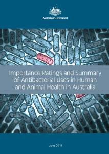 cover image for the guide Importance Ratings and Summary of Antibacterial Uses in Human and Animal Health in Australia