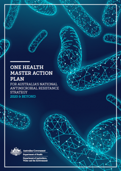 Cover image for One Health Master Action Plan for Australia's National Antimicrobial Resistance Strategy – 2020 and beyond