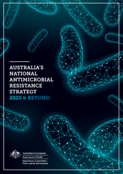 Australia's National Antimicrobial Resistance Strategy - 2020 and Beyond cover