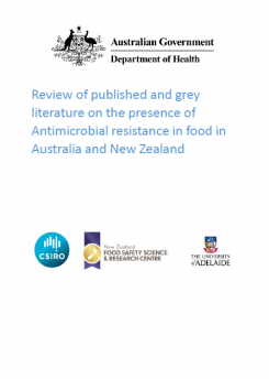 Review of published and grey literature on the presence of Antimicrobial resistance in food in Australia and New Zealand